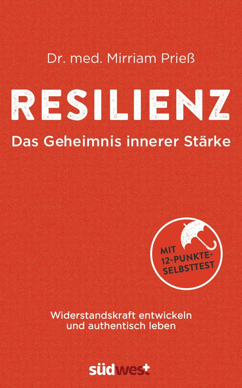 Buchcover: Resilienz - Das Geheimnis innerer Stärke
